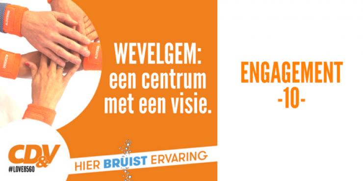 Engagement 10 - Wevelgem: een centrum met een visie.